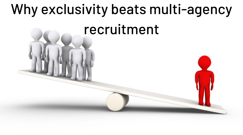 Why exclusivity beats multi-agency recruitment